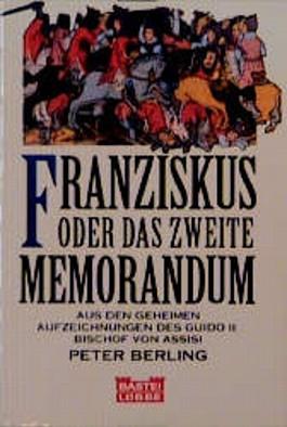 Franziskus oder Das zweite Memorandum