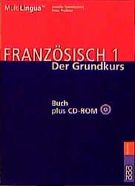 Französisch 1. Francais Un. Französisch von Anfang an, Buch u. CD-ROM