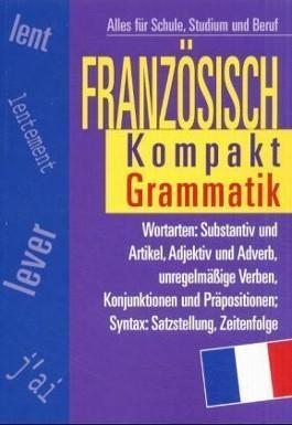Französisch Kompakt, Grammatik