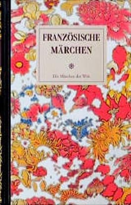 Französische Märchen 1. Märchen vor 1800