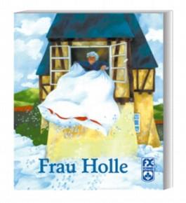 Frau Holle. Mit neuer Rechtschreibung