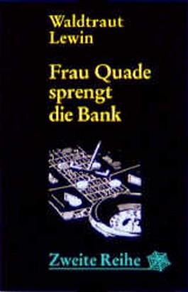 Frau Quade sprengt die Bank