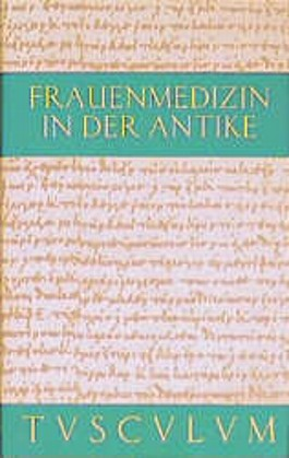Frauenmedizin in der Antike