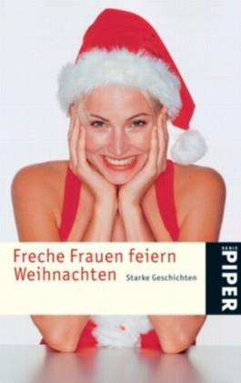 Freche Frauen feiern Weihnachten
