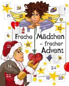 Freche Mädchen – frecher Advent!