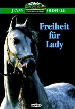 Freiheit für Lady
