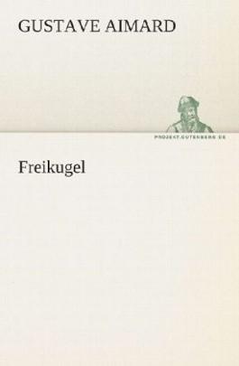 Freikugel