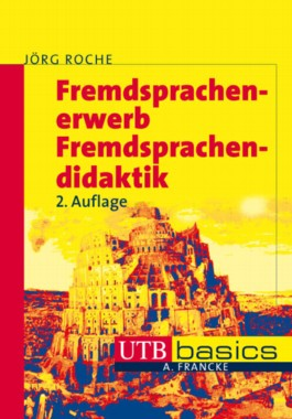 Fremdsprachenerwerb - Fremdsprachendidaktik