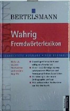 Fremdwörterlexikon. Mehr als 55.000 Stichwörter und erklärte Begriffe
