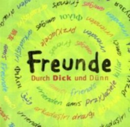 Freunde - Durch Dick und Dünn