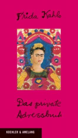 Frida Kahlo - Das private Adressbuch