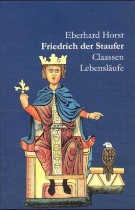 Friedrich der Staufer