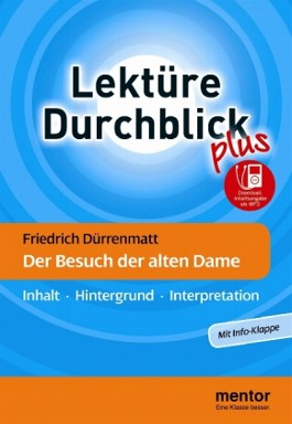 Friedrich Dürrenmatt 'Der Besuch der alten Dame'