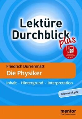 Friedrich Dürrenmatt: Die Physiker - Buch mit Info-Klappe