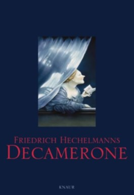 Friedrich Hechelmanns Decamerone