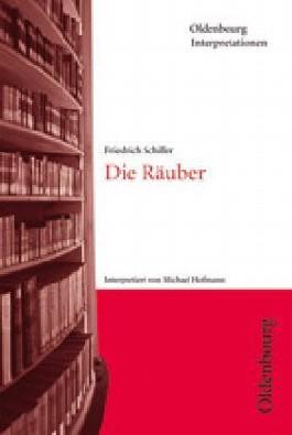 Friedrich Schiller, Die Räuber