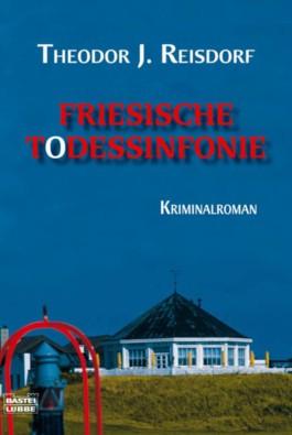 Friesische Todessinfonie