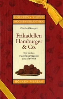 Frikadellen, Hamburger & Co.