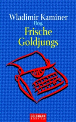 Frische Goldjungs