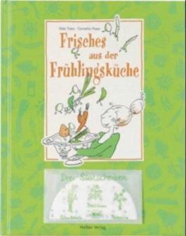 Frisches aus der Frühlingsküche, m. 3 Saatscheiben