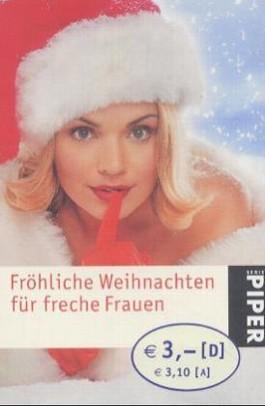 Fröhliche Weihnachten für freche Frauen