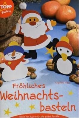 Fröhliches Weihnachtsbasteln