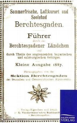 Führer durch das Berchtesgadener Land von 1887