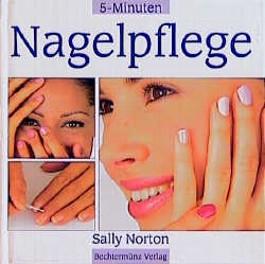 Fünf (5) Minuten Nagelpflege