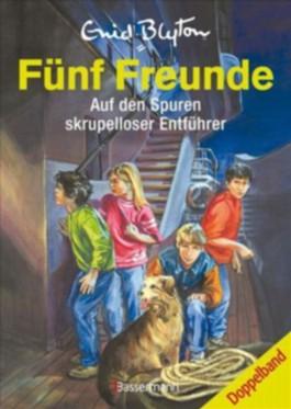 Fünf Freunde - Auf den Spuren skrupelloser Entführer