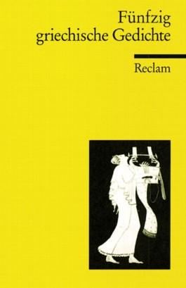 Fünfzig griechische Gedichte