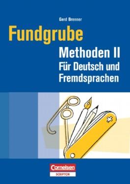 Fundgrube. Sekundarstufe I und II / Fundgrube Methoden II