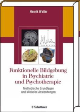 Funktionelle Bildgebung in Psychiatrie und Psychotherapie