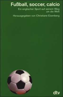 Fußball, Soccer, Calcio