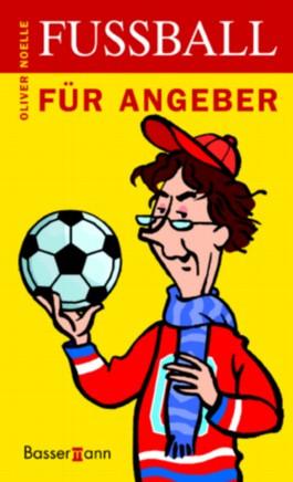 Fussball für Angeber