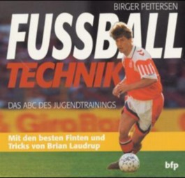 Fussball-Technik - Das ABC des Jugendtrainings
