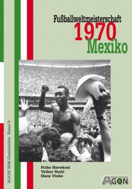 Fussballweltmeisterschaft 1970 in Mexiko