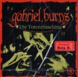 Gabriel Burns 06. Die Totenmaschine