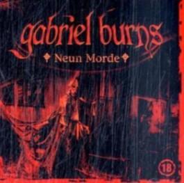 Gabriel Burns 18. Neun Morde