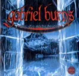 Gabriel Burns - CD / Die, die nicht bluten