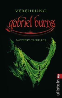 Gabriel Burns - Verehrung