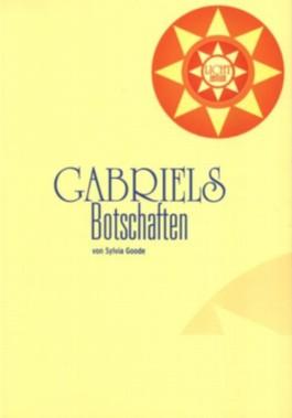 Gabriels Botschaften