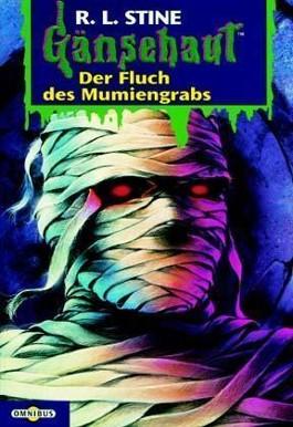 Gänsehaut / Der Fluch des Mumiengrabes