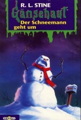 Gänsehaut Der Schneemann geht um
