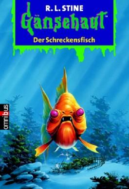 Gänsehaut Der Schreckensfisch von R.L. Stine