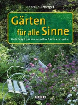 Gärten für alle Sinne