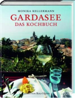 Gardasee. Das Kochbuch