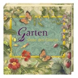 Garten - Oase des Glücks