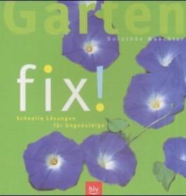 Garten fix!