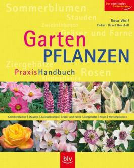 Gartenpflanzen Praxis-Handbuch