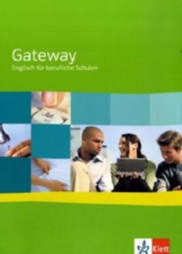 Gateway. Englisch für berufliche Schulen / Schülerband